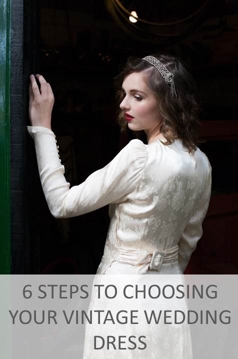 6 steps to choosing your vintage wedding dress