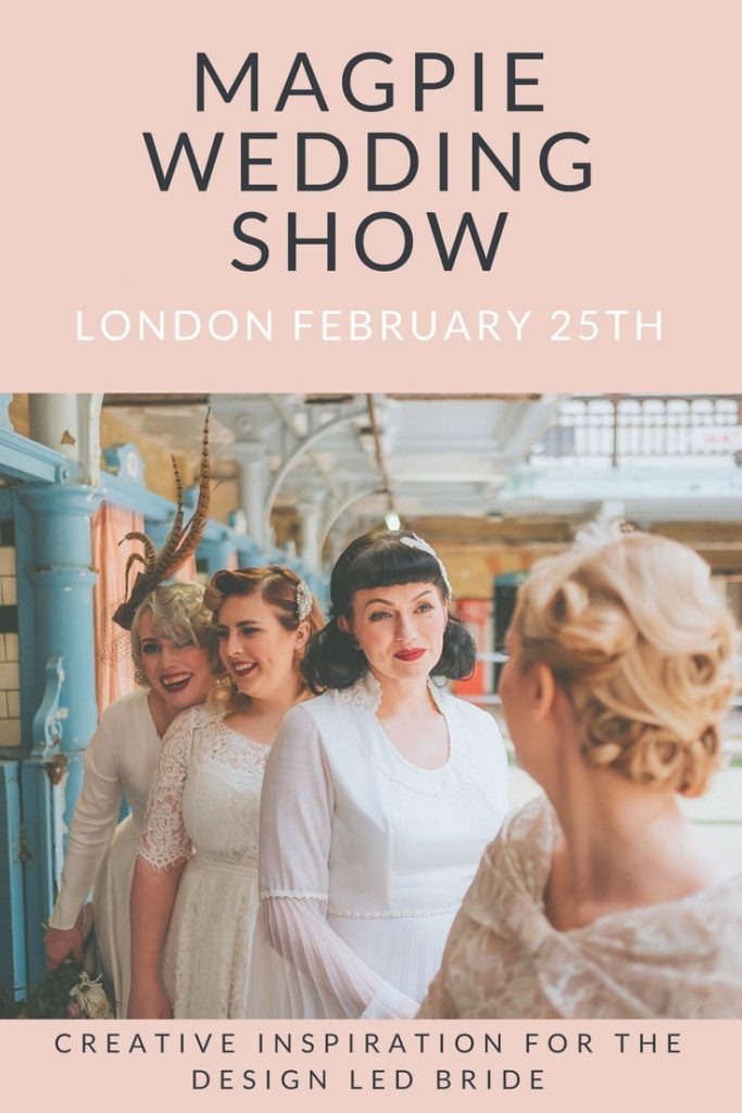 Magpie wedding Show London Feb 25th 2018